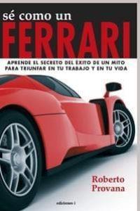 Sé como un Ferrari