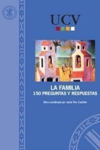La familia. 150 preguntas y respuestas