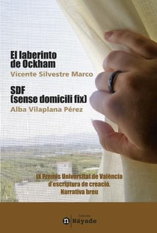 El laberinto de Ockham y SDF (sense domicili fix)