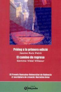 Pròleg a la primera edició y El camino de regreso