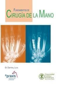 Fundamentos de cirugía de la mano