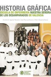 Historia gráfica de la Escuela de Enfermería