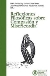Reflexiones filosóficas sobre compasión y misericordia