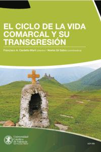 El ciclo de la vida comarcal y su transgresión