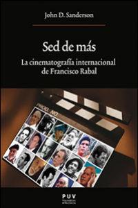 Sed de más. La cinematografía internacional de Francisco Rabal