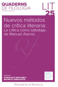Nuevos métodos de crítica literaria: la crítica como sabotaje de Manuel Asensi