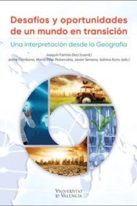 Desafíos y oportunidades de un mundo en transición; una interpretación desde la Geografía